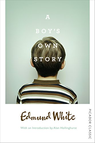 9781509813865: A Boy's Own Story: Picador Classic