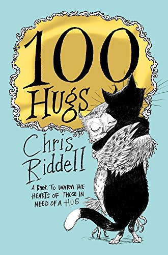 100 HUGS - SIGNED FIRST EDITION FIRST PRINTING: RIDDELL Chris