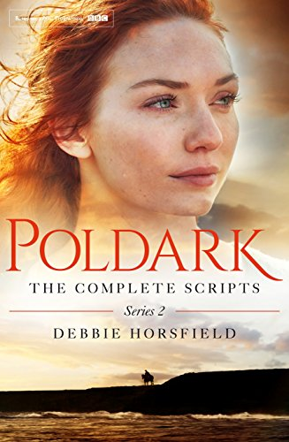 9781509814671: Poldark: The Complete Scripts - Series 2