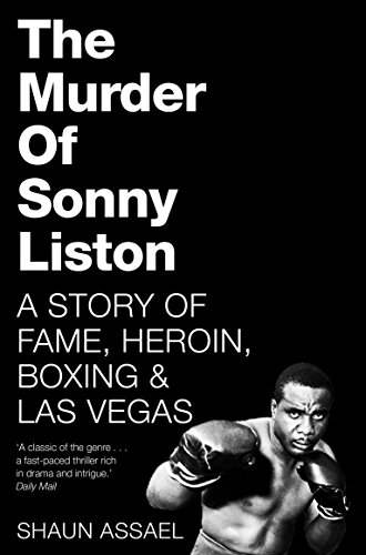 9781509814824: The Murder of Sonny Liston: A Story of Fame, Heroin, Boxing & Las Vegas