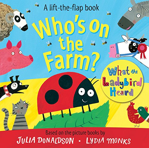 9781509815876: Who's on the Farm? A What the Ladybird Heard Book (Lift the Flap Book)