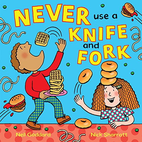 9781509817054: Never Use a Knife and Fork