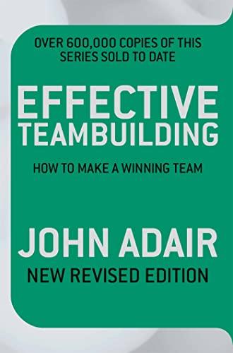 9781509817269: Effective Teambuilding