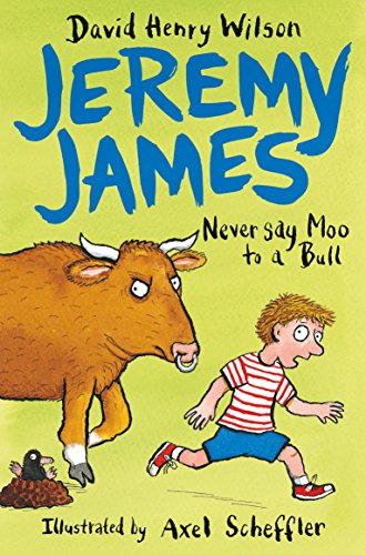 9781509818785: Never Say Moo to a Bull (Jeremy James)
