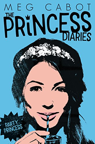 9781509819034: Party Princess (The Princess Diaries)