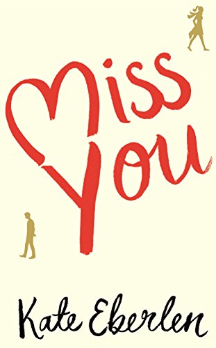 9781509819935: Miss You: The Hottest Book of the Summer