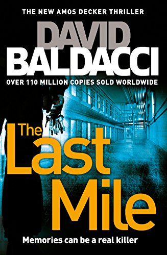 9781509820368: The Last Mile (Amos Decker series)