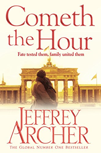 9781509820375: Cometh the Hour : The Clifton Chronicles 06 (Pan Books)