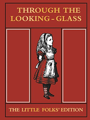 9781509820498: Through the Looking-Glass and What Alice Found There: The Little Folks' Edition