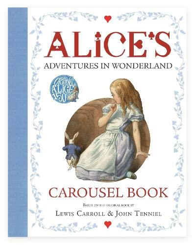 9781509820511: Alice's Adventures in Wonderland Carousel Book