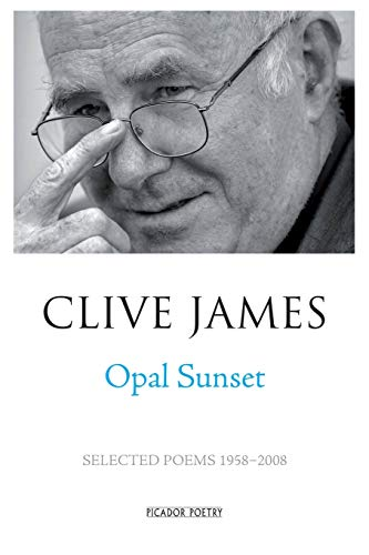 9781509824571: Opal Sunset: Selected Poems 1958-2008