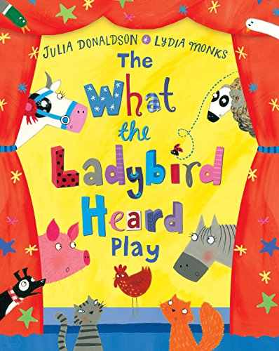 9781509824779: The What the Ladybird Heard Play