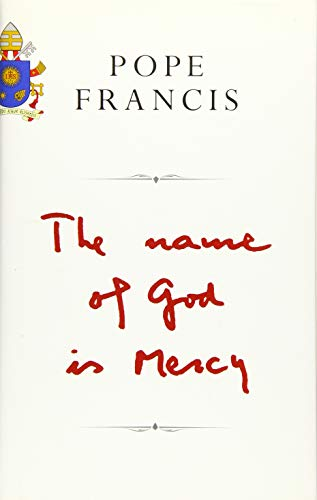 9781509824939: The Name of God is Mercy: A Conversation with Andrea Tornielli