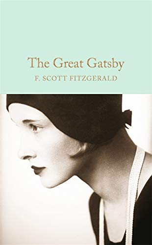 The Great Gatsby (Macmillan Collector's Library): Scott Fitzgerald, F.