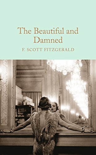 9781509826384: The Beautiful and Damned (Macmillan Collector's Library)