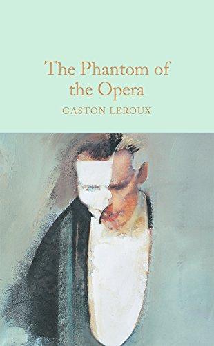 9781509826674: The Phantom of the Opera (Macmillan Collector's Library)