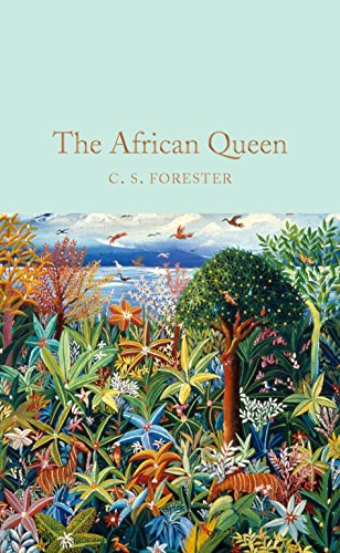 9781509826773: The African queen (Macmillan Collector's Library)