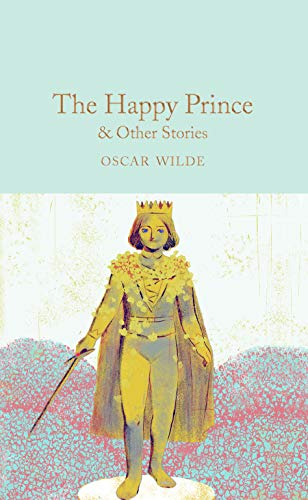 9781509827824: The happy prince & other stories (Macmillan Collector's Library)