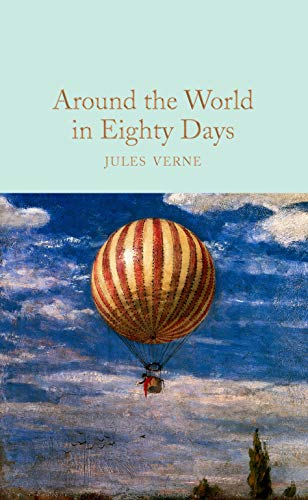 9781509827855: Around the World in Eighty Days (Macmillan Collector's Library)