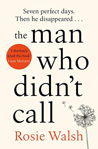 9781509828302: The Man Who Didn't Call: The OMG Love Story of the Year - with a Fantastic Twist