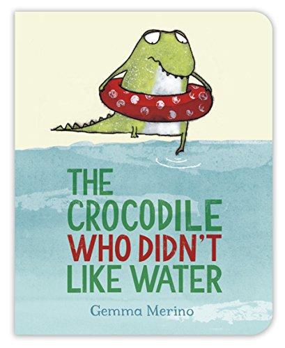 9781509829279: The Crocodile Who Didn'T Like Water