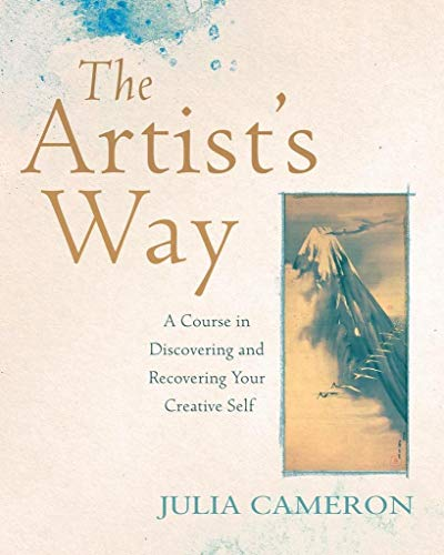 9781509829477: The Artist's Way. A Course In Discovering: A Course in Discovering and Recovering Your Creative Self