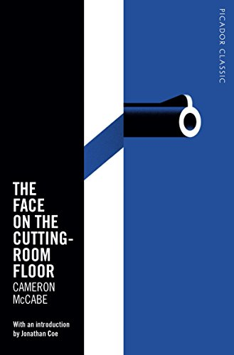 9781509829811: The Face on the Cutting-Room Floor: Picador Classic