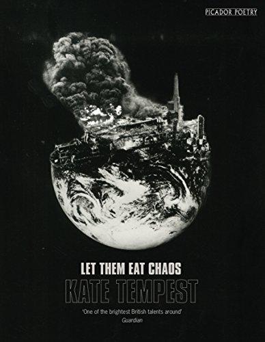 9781509830008: Let Them Eat Chaos: Kate Tempest