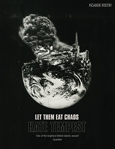 9781509830008: Let Them Eat Chaos: Mercury Prize Shortlisted