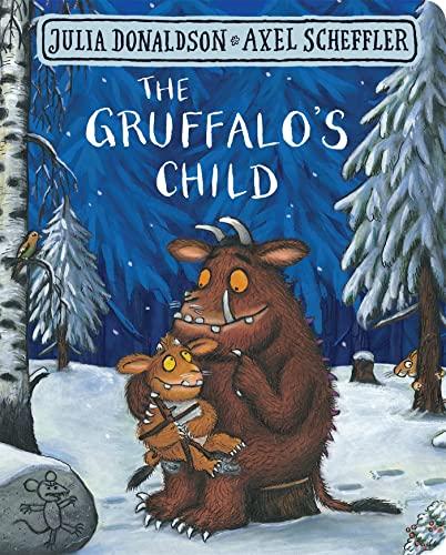 9781509830404: The Gruffalo's Child