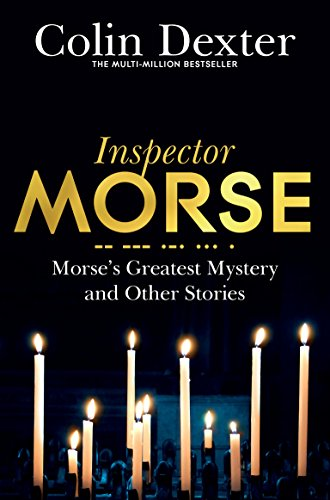 9781509830497: Morse's Greatest Mystery and Other Stories
