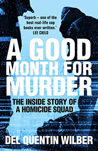 9781509830503: A Good Month For Murder: The Inside Story Of A Homicide Squad