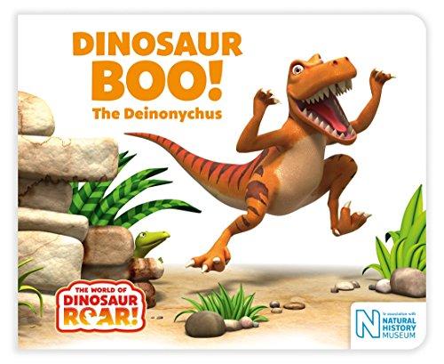9781509834952: Dinosaur Boo! The Deinonychus (The World of Dinosaur Roar!)