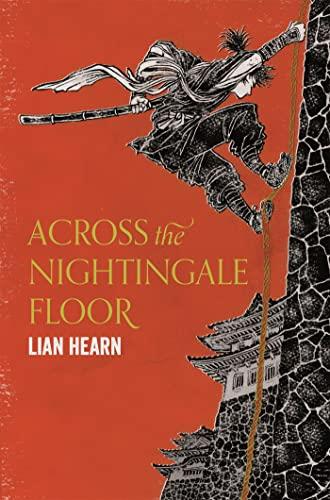 9781509837809: Across the Nightingale Floor (Tales of the Otori)