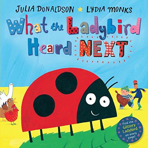 9781509838585: What the Ladybird Heard Next