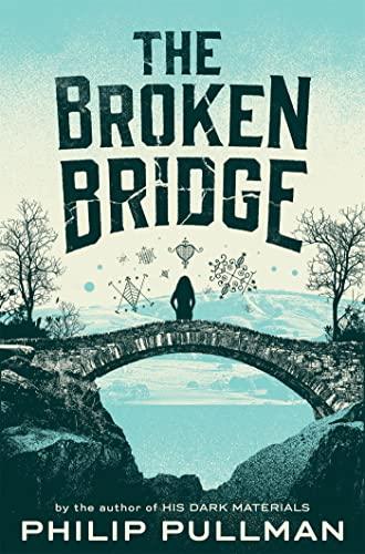 9781509838851: The Broken Bridge