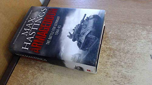 9781509839940: ARMAGEDDON The Battle For Germany 1944-45