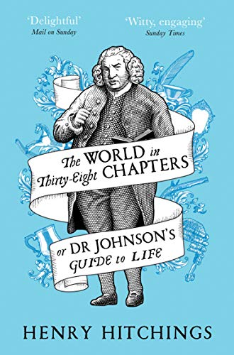 9781509841943: The World in Thirty-Eight Chapters or Dr Johnson's Guide to Life