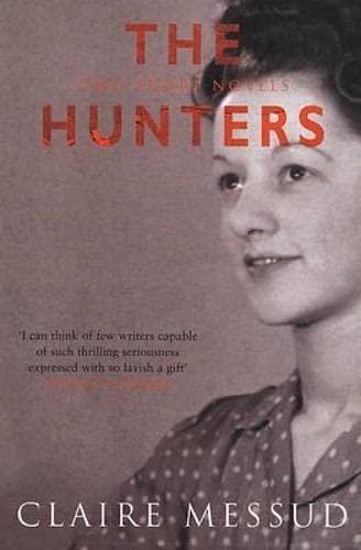 9781509842063: The Hunters: Two Short Novels