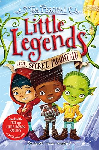 The Secret Mountain (Little Legends): Tom Percival