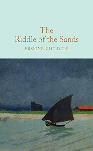 9781509843152: The Riddle of the Sands (Macmillan Collector's Library)