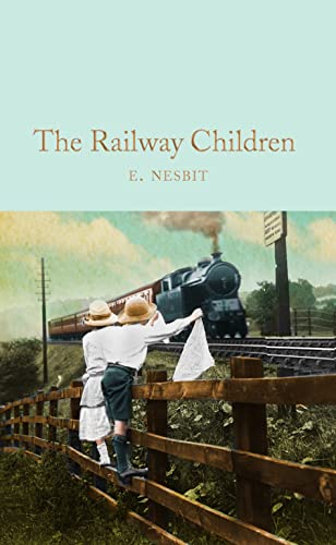 9781509843169: The Railway Children (Macmillan Collector's Library)