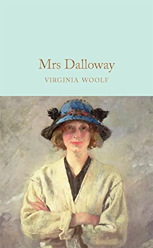 9781509843312: Mrs Dalloway (Macmillan Collector's Library)