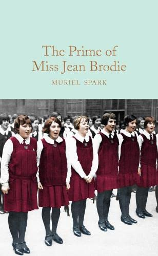 9781509843701: The Prime of Miss Jean Brodie (Macmillan Collector's Library)