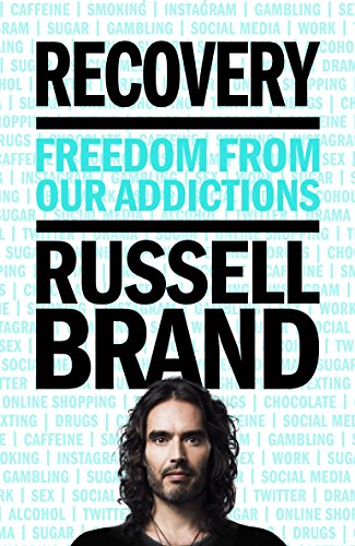 9781509844944: Recovery: Freedom From Our Addictions
