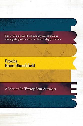 9781509847853: Blanchfield, B: Proxies