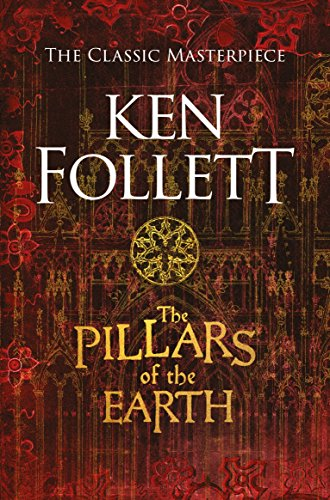 9781509848492: The Pillars Of The Earth (The Kingsbridge Novels)