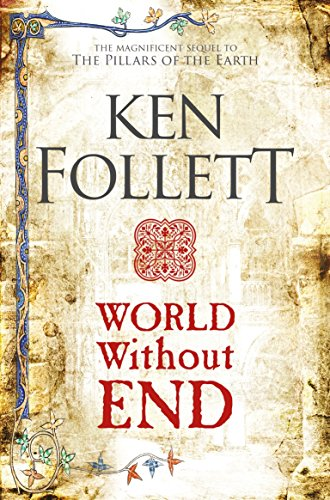 9781509848508: World Without End (The Kingsbridge Novels)