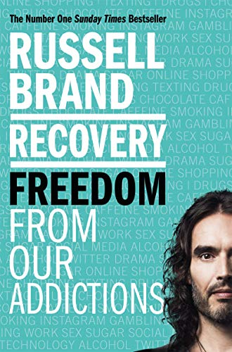 9781509850860: Recovery: Freedom From Our Addictions