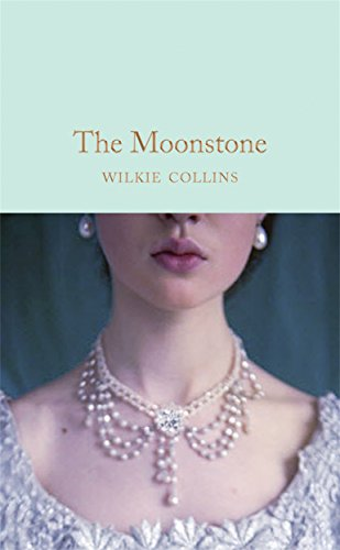 9781509850907: The Moonstone (Macmillan Collector's Library)